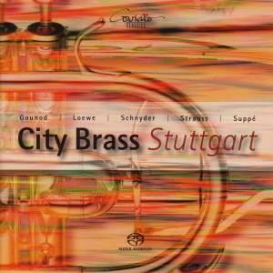 TARKMAN, A.: My Fair Lady / A Cross Section of the Opera Faust / SCHNYDER, D.: Cubac (Stuttgart City Brass)
