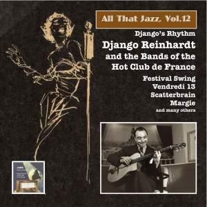 "All That Jazz, Vol. 12: Django Reinhardt & the Bands of the ""Hot Club de France"""