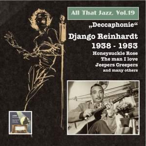 """All That Jazz, Vol. 19: Django Reinhardt – """"Deccaphonie"""" (1938-1953) [2014 Digital Remaster]"""