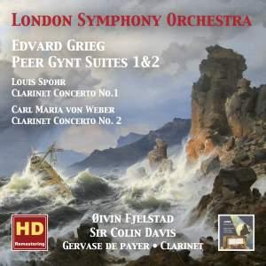 Grieg: Peer Gynt Suites, Nos. 1 & 2 & Spohr/Weber: Clarinet Concertos