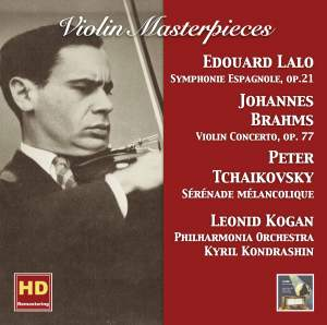 Violin Masterpieces: Leonid Kogan Plays Lalo, Brahms & Tchaikovsky (Remastered 2017)
