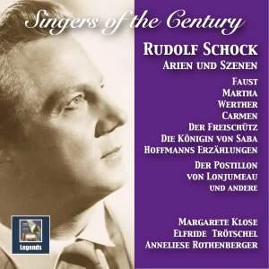 Singers of the Century: Rudolf Schock — Arias & Scenes (Remastered 2017)