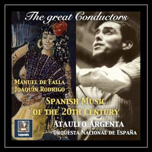 The Great Conductors: Ataúlfo Argenta – Spanish Music of the 20th Century (Remastered 2018)