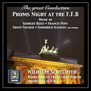 The Great Conductors: Wilhelm Schüchter – Proms Night at the F.F.B