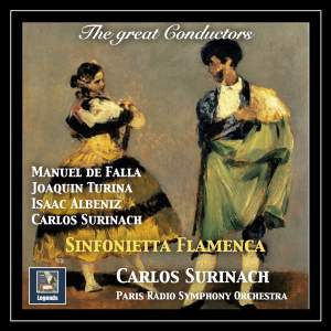 The Great Conductors: Carlos Surinach — Sinfonietta Flamenca