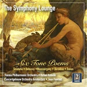 The Symphony Lounge, Vol. 1: 6 Tone Poems – Smetana, Debussy, Mussorgsky, Borodin & Dukas