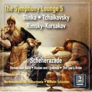 The Symphony Lounge, Vol. 5: Scheherazade – Glinka, Tchaikovsky & Rimsky-Korsakov (Remastered 2018)