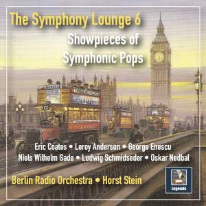 The Symphony Lounge, Vol. 6: Showpieces of Symphonic Pops (Remastered 2018)