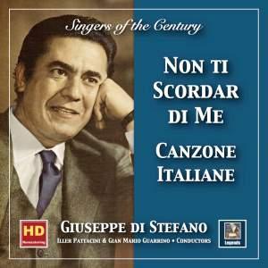 Singers of the Century: Giuseppe di Stefano—Canzone italiane 'Non ti scordar di me' (2019 Remaster)