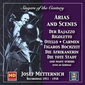 Singers of the Century: Josef Metternich - Arias & Scenes Recital (2019 Remaster)