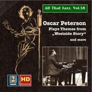 All that Jazz, Vol. 58 - Oscar Peterson: Plays Themes from Westside Story and More (24 Bit HD Remastering 2016)