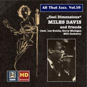 All that Jazz, Vol. 59: Miles Davis and Friends - Cool Dimensions (Remastered 2016)