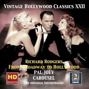 Vintage Hollywood Classics, Vol. 22: Pal Joey - Carousel - Richard Rodgers From Broadway to Hollywood (Remastered 2016)