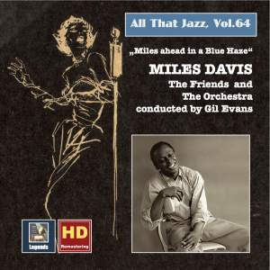 All That Jazz, Vol. 64: Miles Ahead in a Blue Haze (2016 Remaster)