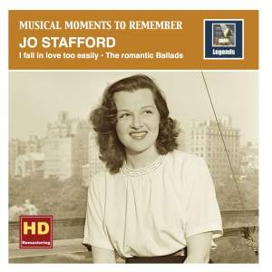 Musical Moments to remember: I fall in love too easily – The romantic Ballads of Jo Stafford (HD Remastered 2016) Product Image