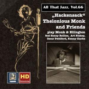 All That Jazz, Vol. 66: Hackensack – Thelonius Monk & Friends Play Monk & Ellington (2016 Remaster)