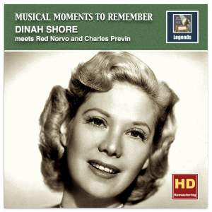 Musical Moments to Remember: Dinah Shore Meets Red Norvo & Charles Previn (Remastered 2016)