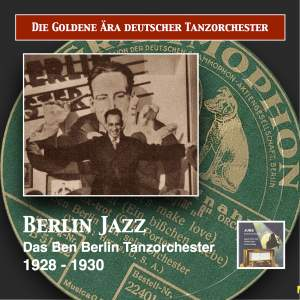 Die goldene Ära deutscher Tanzorchester: Berlin Jazz (Remastered 2017)