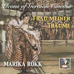 Icons of German Cinema: Frau Meiner Träume – Marika Rökk