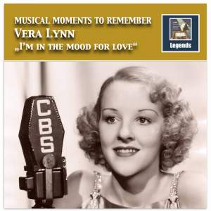 Musical Moments to Remember: Vera Lyna - I'm in the Mood for Love (Remastered 2017)