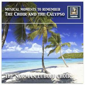 Musical Moments to Remember: The Choir & The Calypso (Remastered 2017)