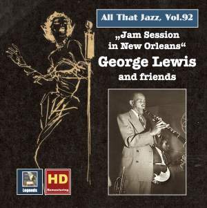 All That Jazz, Vol. 92: George Lewis & Friends - Jam Session in New Orleans