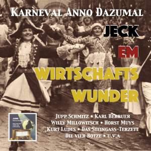 Karneval Anno Dazumal: Jeck em Wirtschaftswunder (Remastered 2017)