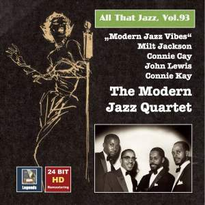 All That Jazz, Vol. 93: Modern Jazz Vibes - The Modern Jazz Quartet