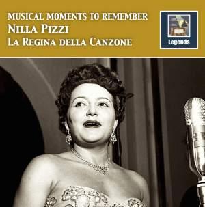 Musical Moments to Remember: Nilla Pizza - La regina della canzone (Remastered 2017)
