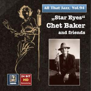 All That Jazz, Vol. 94: Chet Baker & Friends (Remastered 2017)