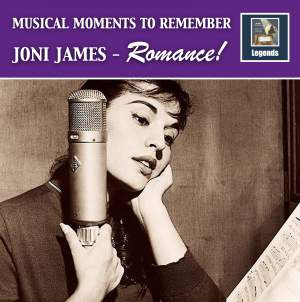 Musical Moments to Remember: Joni James – Romance! (Remastered 2017)