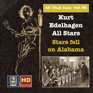 All That Jazz, Vol. 96: Kurt Edelhagen All Stars - Stars Fell on Alabama (2018 Remaster)