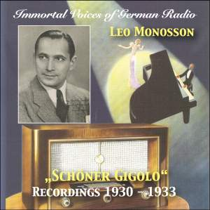 Immortal Voices of German Radio: Leo Monosson - Schoner Gigolo (Remastered 2018)