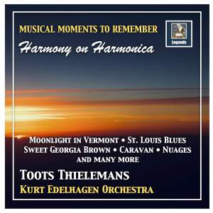 Musical Moments to Remember: Toots Thielemans 'Harmony on Harmonica' (Remastered 2018)