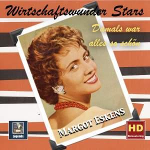 Wirtschaftswunder-Stars: Damals war alles so schön – Margot Eskens
