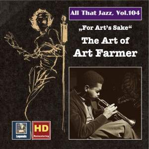 All That Jazz, Vol. 104: For Art's Sake – The Art of Art Farmer