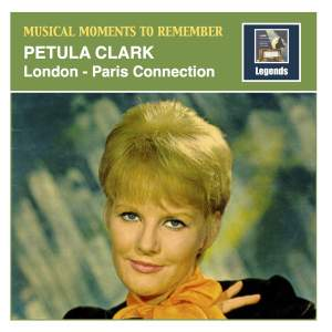 Musical Moments to Remember: Petula Clark — 'London-Paris Connection' (Remastered 2018)