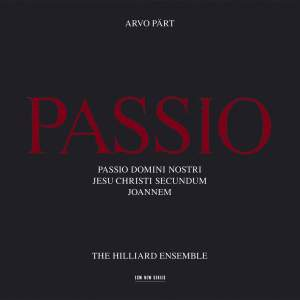 Pärt: Passio (St John Passion)