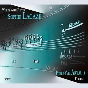 Sophie Lacaze: Works with Flutes