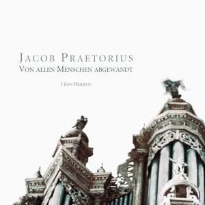 Praetorius, Jacob: Von allen Menschen abgewandt