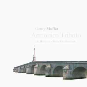 Georg Muffat: Armonico Tributo