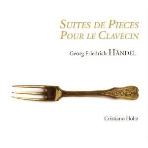 Handel: Suites De Pieces Pour Le Clavecin