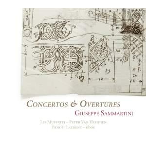 Giuseppe Sammartini: Concertos & Overtures