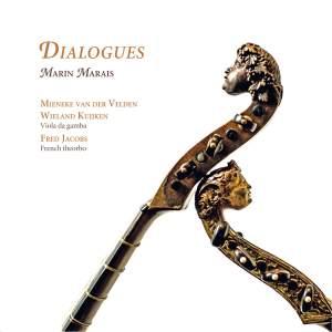 Marin Marais: Dialogues
