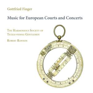 Gottfried Finger: Music for European Courts and Concerts Product Image
