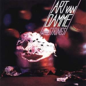 Art Van Damme With Strings