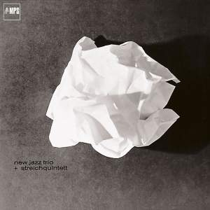 New Jazz Trio + Streichquintett