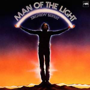 Zbigniew Seifert - Man of the Light