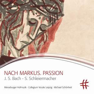 Schleiermacher: Nach Markus. Passion (Live)