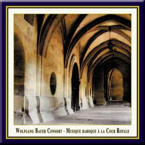 Chamber Music (Baroque) - TORELLI, G. / BACH, J.S. / STRADELLA, A. / KROL, B. (Musique Baroque a la Cour Royale) (Wolfgang Bauer Consort)